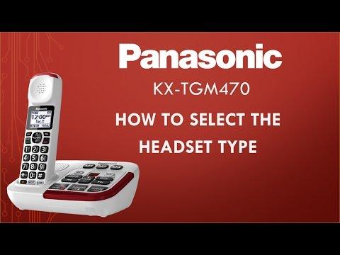Panasonic KX-TGM470 telephone - How to set the headset type