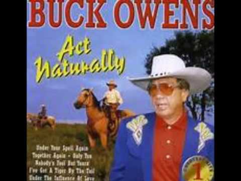 Act Naturally  -   Buck Owens & The Buckaroos 1963