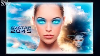 2045 AVATAR PROJECT.These people are crazy!
