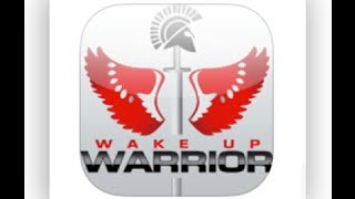 Wake Up Warrior App - One Location, 100% Content, 100% of the Time
