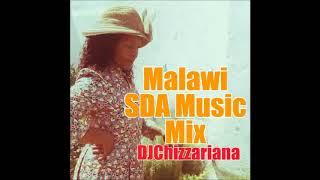 Malawi SDA Music Mix  DJChizzariana