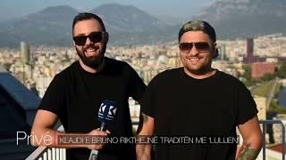 Klajdi E Bruno Rikthejnë Traditën Me 'Lulijen'