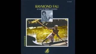 Raymond Fau - Je veux te chanter Marie