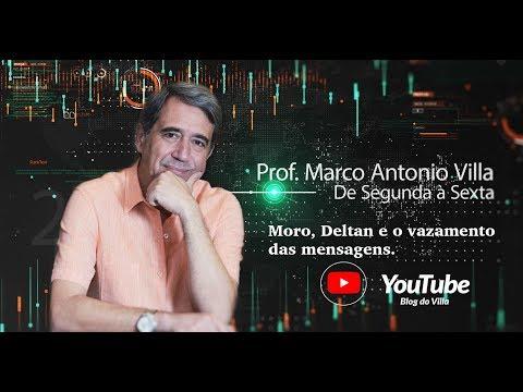 Marco Antonio Villa - Moro, Deltan e o vazamento das mensagens.