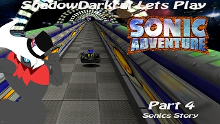 Lets Play Sonic Adventure Part 4: That girl is such a Pain....