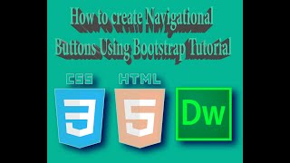 How to create Navigational Buttons Using Bootstrap Tutorial