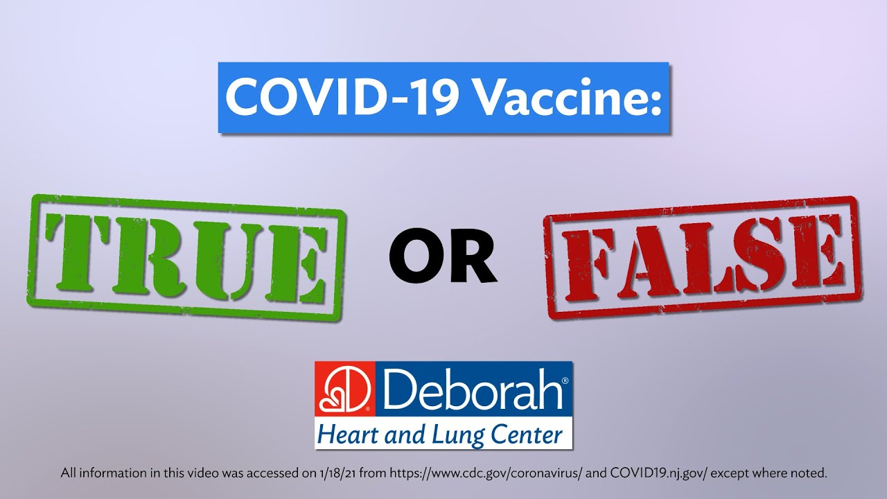 COVID-19 Vaccine: TRUE or FALSE
