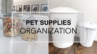 ORGANIZED PET SUPPLIES - Pet Organization Ideas And Inspiration