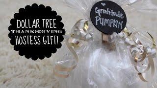 $1 Hostess Gift   Thanksgiving