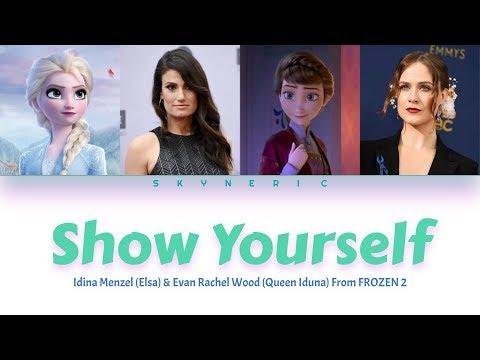Idina Menzel & Evan Rachel Wood - Show Yourself Color Coded Lyrics Video  ENG 