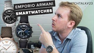 EMPORIO ARMANI SMARTWATCHES? // WatchTalk#23 // Deutsch // FullHD
