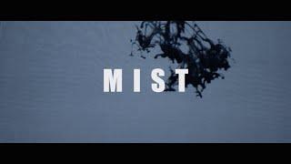 上北 健 「ミスト」 MusicVideo