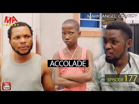 Download ACCOLADE (Mark Angel Comedy) (Episode 177) HD Mp4 3GP Video and MP3