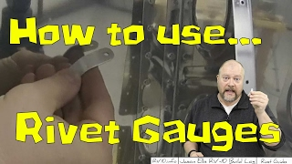 RV-10 Extra - How to use Rivet Gauges
