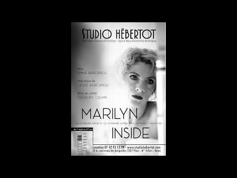 Marilyn Inside - Studio Hébertot - Vidéo Studio Hébertot