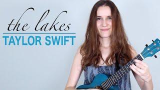 The Lakes - Taylor Swift (Ukulele Tutorial)