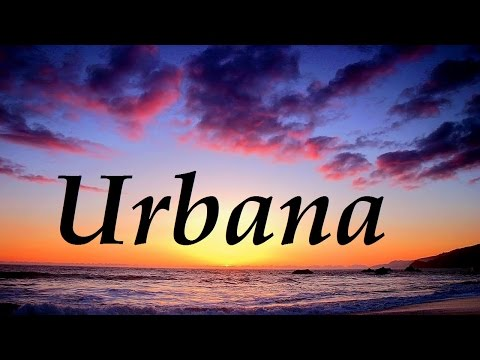 Download Urbana, significado y origen del nombre Mp4 HD Video and MP3