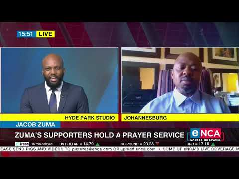 Discussion Zuma's supporters hold prayer service