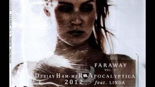 FARAWAY VOL2 - Deejay Ham-meR vs APOCALYPTICA 2012