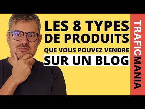 Les 8 types de produits que vous pouvez vendre sur un blog