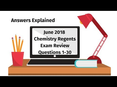 Chemistry Regents June 2018 Exam Part A Answers Explained ...