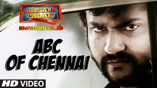 ABC Of Chennai - Masala Padam - Video Song