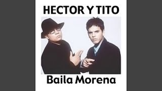Baila Morena (Reggaeton Remix 2005)