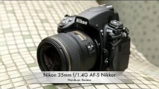 Nikon 35mm f/1.4G AF-S Nikkor Hands-on Review