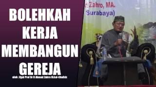 Gambar cover BOLEHKAH KERJA MEMBANGUN GEREJA oleh Kyai Prof Dr H Ahmad Zahro MA al-Chafidz