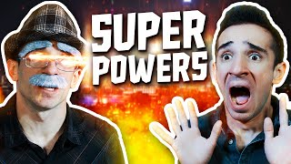 WE HAVE SUPERPOWERS!