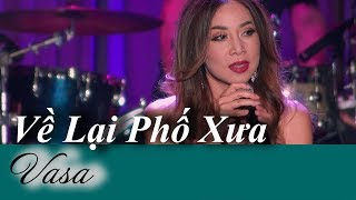 """Về Lại Phố Xưa from Live Show Vasa & Quang Dũng """"Giữa Khung Trời Xa"""""""