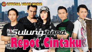 Download lagu Sulung Band Repot Cintaku Mp3