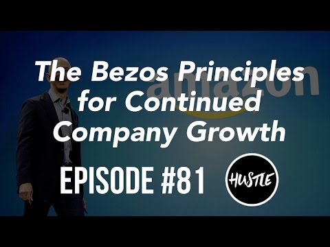 , title : 'The Jeff Bezos Principles for Continued Company Growth | Pt. 1 | Entrepreneurs Hustle Episode 81'