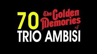 70 LAGU TRIO AMBISI GOLDEN MEMORIES   POP NOSTALGIA INDONESIA 5 JAM NONSTOP