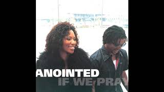 That'll Do It - Anointed featuring Anointed Cherubs