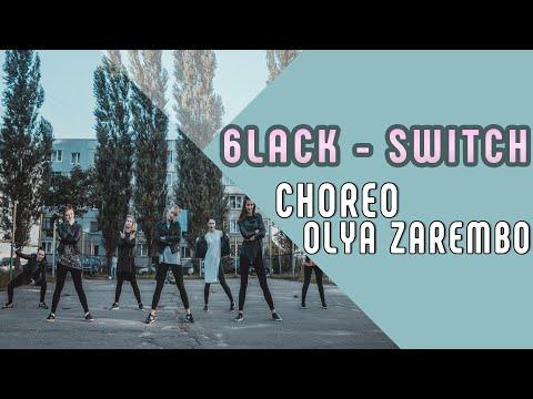 6lack - Switch / Olya Zarembo choreography