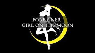 Foreigner - Girl On the Moon (lyrics)