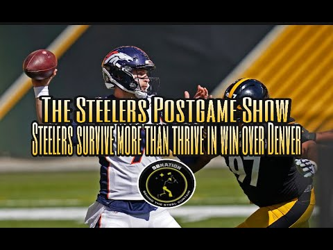 The Steelers Postgame Show: Steelers survive more than thrive with a 26-21 win over Denver
