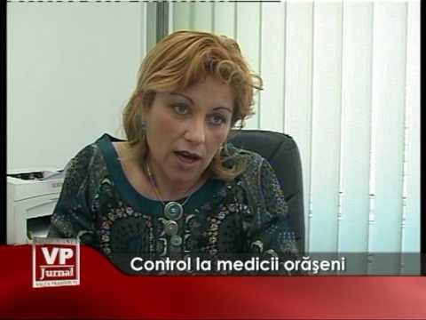 Control la medicii oraseni