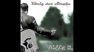 Alize B. – König der Straße