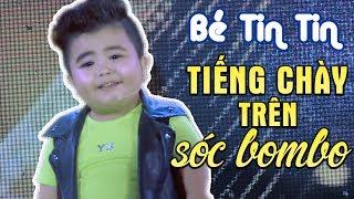 Mix - Liên Khúc Tiếng Chày Trên Sóc Bom Bo - Bé Tin Tin (Live Show Phạm Trưởng 2017 - Phần 4/21)