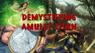 Demystifying Amulet Titan: An Introduction