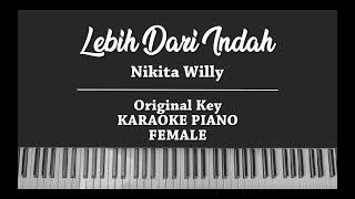 Lebih Dari Indah (FEMALE KARAOKE PIANO COVER) Nikita Willy