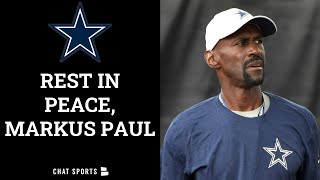 BREAKING: Dallas Cowboys Strength Coach Markus Paul Has Passed Away At 54 Years Old - Details