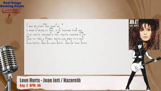 Love Hurts - Joan Jett / Nazareth Vocal Backing Track with chords and lyrics