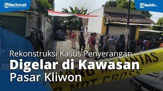 Digelar Rekonstruksi Kasus Perusakan di Kawasan Pasar Kliwon, Penjagaan Ketat di Lokasi TKP