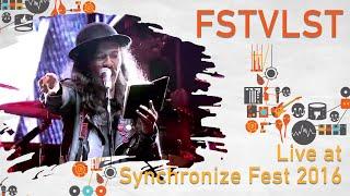 FSTVLST Live At SynchronizeFest   30 Oktober 2016