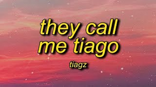 Tiagz - They Call Me Tiago (Her Name Is Margo) Lyrics | i don't know who is margo