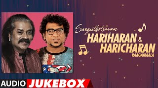 Sangeethotsavam - Hariharan & Haricharan Raagamaala Audio Songs Jukebox | Latest Telugu Hit Songs
