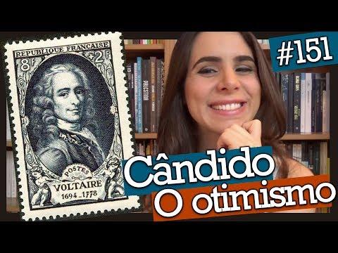 CÂNDIDO OU O OTIMISMO, DE VOLTAIRE (#151)